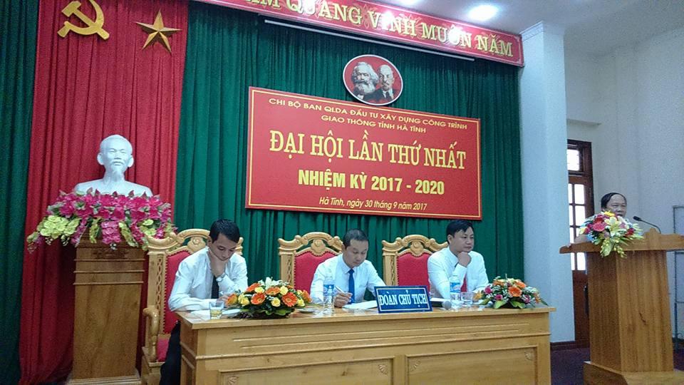 Đại hội Chi bộ Ban QLDA ĐTXD Công trình giao thông tỉnh Hà Tĩnh, lần thứ nhất, nhiệm kỳ 2017 - 2020