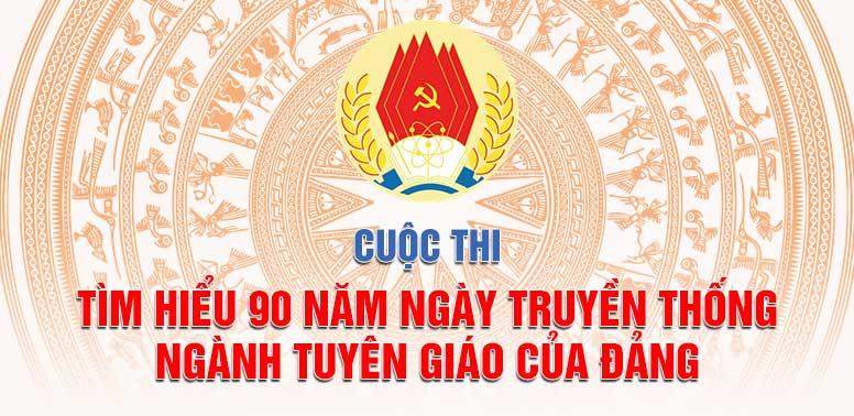 Hưởng ứng Cuộc thi tìm hiểu 90 năm Ngày truyền thống ngành Tuyên giáo của Đảng Cộng sản Việt Nam